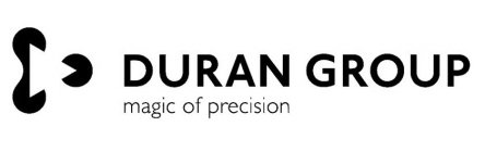 DURAN GROUP MAGIC OF PRECISION