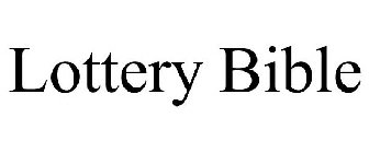 LOTTERY BIBLE Trademark - Serial Number 86620221 :: Justia
