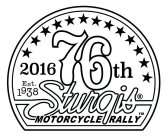 2016 76TH STURGIS MOTORCYCLE RALLY EST. 1938