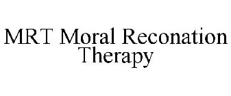 MRT MORAL RECONATION THERAPY Trademark Application of Eagle