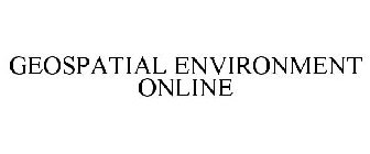 GEOSPATIAL ENVIRONMENT ONLINE