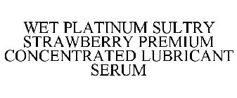 WET PLATINUM SULTRY STRAWBERRY PREMIUM CONCENTRATED LUBRICANT SERUM