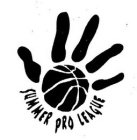 SUMMER PRO LEAGUE