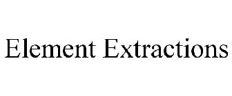 ELEMENT EXTRACTIONS