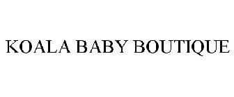 ab43ef8ab KOALA BABY BOUTIQUE Trademark of Geoffrey, LLC - Registration Number ...
