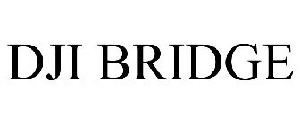 DJI BRIDGE Trademark - Serial Number 86938716 :: Justia Trademarks