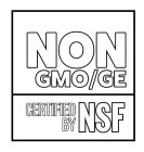 NON GMO/GE CERTIFIED BY NSF