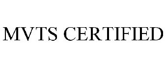 MVTS CERTIFIED