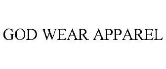GOD WEAR APPAREL