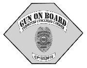 GUN ON BOARD PERMITTED CONCEALED CARRIER CONCEALED WEAPONS PERMIT CP1652016