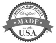 AMERICAN MADE BEAUTY VERIFIED MADE IN THE U.S.A.