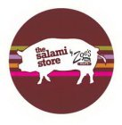 THE SALAMI STORE BY ZOE'S MEATS