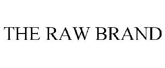 THE RAW BRAND