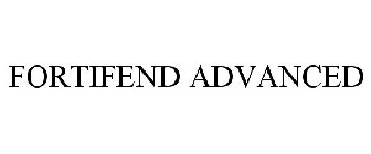 FORTIFEND ADVANCED