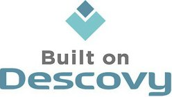 BUILT ON DESCOVY