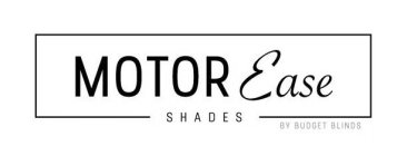 MOTOR EASE SHADES BY BUDGET BLINDS