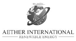 AETHER INTERNATIONAL RENEWABLE ENERGY