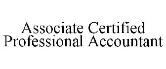 ASSOCIATE CERTIFIED PROFESSIONAL ACCOUNTANT
