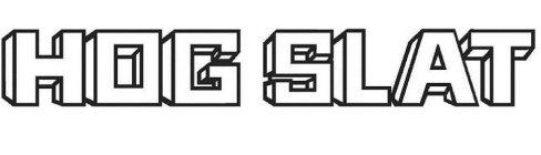 HOG SLAT Trademark of Hog Slat, Inc  - Registration Number 5553957
