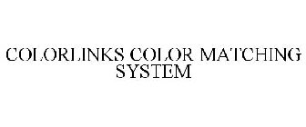 COLORLINKS COLOR MATCHING SYSTEM