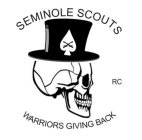 SEMINOLE SCOUTS RC WARRIORS GIVING BACK