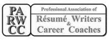 PARWCC PROFESSIONAL ASSOCIATION OF RESUME WRITERS & CAREER COACHES