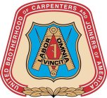 UNITED BROTHERHOOD OF CARPENTERS AND JOINERS OF AMERICA LABOR OMNIA VINCIT
