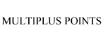 MULTIPLUS POINTS
