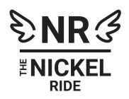NR THE NICKEL RIDE