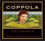 FRANCIS COPPOLA PRESENTS ITALIA PENNINOCOPPOLA MAMMARELLA BRAND CALIFORNIA FRANCIS FORD COPPOLA WINERY