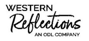 WESTERN REFLECTIONS AN ODL COMPANY