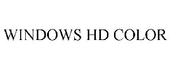 WINDOWS HD COLOR
