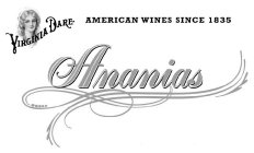 ANANIAS VIRGINIA DARE AMERICAN WINES SINCE 1835