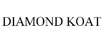 DIAMOND KOAT