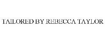 Tailored By Rebecca Taylor Trademark Of Rebecca Taylor Inc Registration Number 5921928 Serial Number 88007826 Justia Trademarks