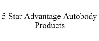 5 STAR ADVANTAGE AUTOBODY PRODUCTS