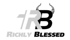 RB RICHLY BLESSED