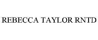 Rebecca Taylor Rntd Trademark Of Rebecca Taylor Inc Registration Number 5922186 Serial Number 88105577 Justia Trademarks