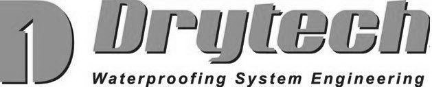 D DRYTECH WATERPROOFING SYSTEM ENGINEERING