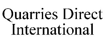 QUARRIES DIRECT INTERNATIONAL