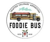 FOODIE BUS CRAFTED CULINARY ADVENTURE ESTD 2018