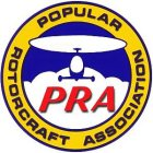 POPULAR ROTORCRAFT ASSOCIATION PRA