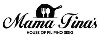 MAMA FINA'S HOUSE OF FILIPINO SISIG