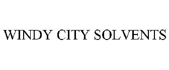 WINDY CITY SOLVENTS