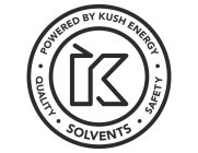 POWERED BY KUSH ENERGY QUALITY SOLVENTS SAFETY