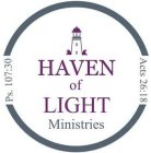 HAVEN OF LIGHT MINISTRIES, PS. 107:39, ACTS 26:18