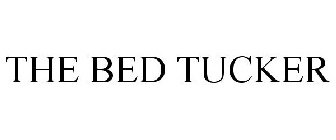 THE BED TUCKER