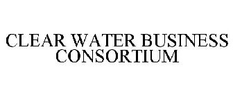 CLEAR WATER BUSINESS CONSORTIUM