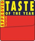 TASTE OF THE YEAR APPROVED BY MONADIA