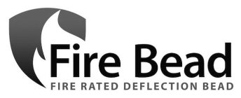 FIRE BEAD FIRE REATED DEFLECTION BEAD